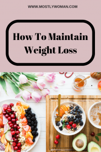 Here are my favorite tips for maintaining weight loss. This is how I maintain my weight loss after loosing more than 20 pounds