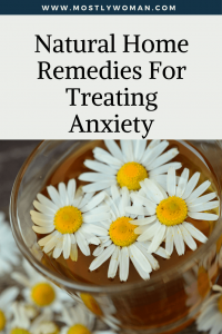 Natural Home Remedies for Treating Anxiety No Medication