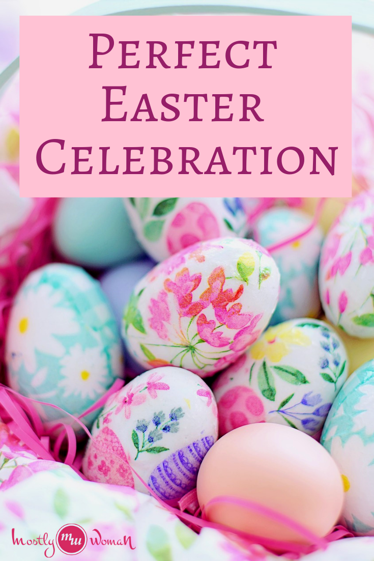 Perfect Easter Celebration