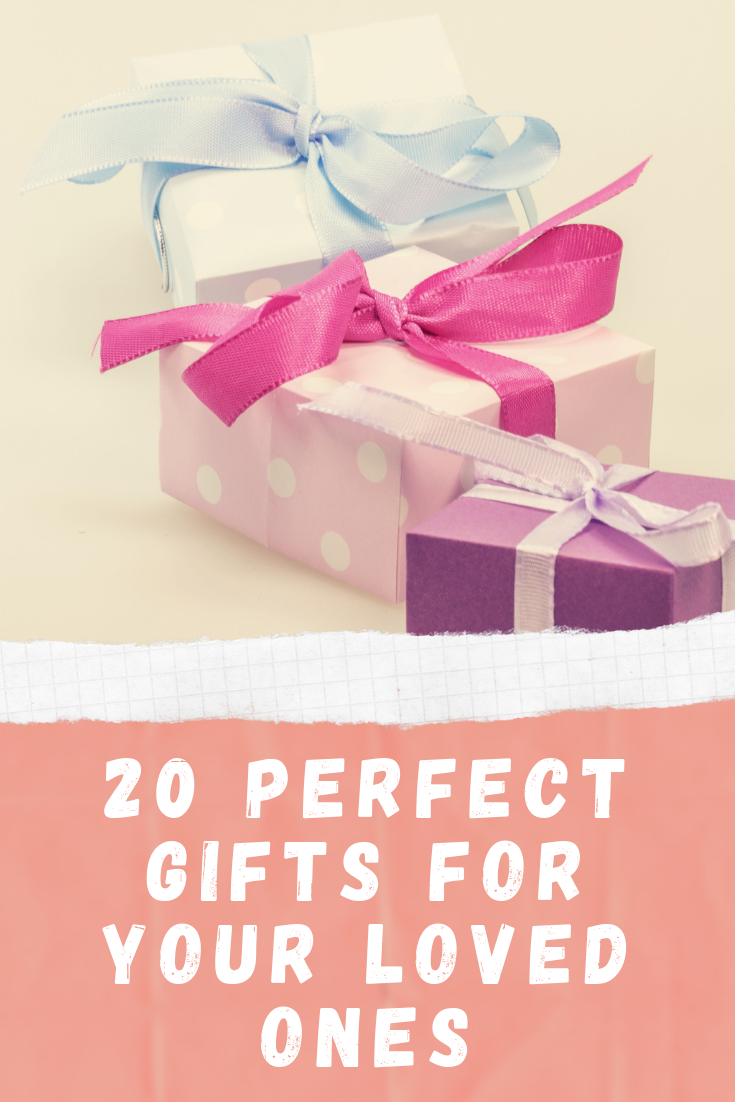 Perfect Gifts for your loved ones