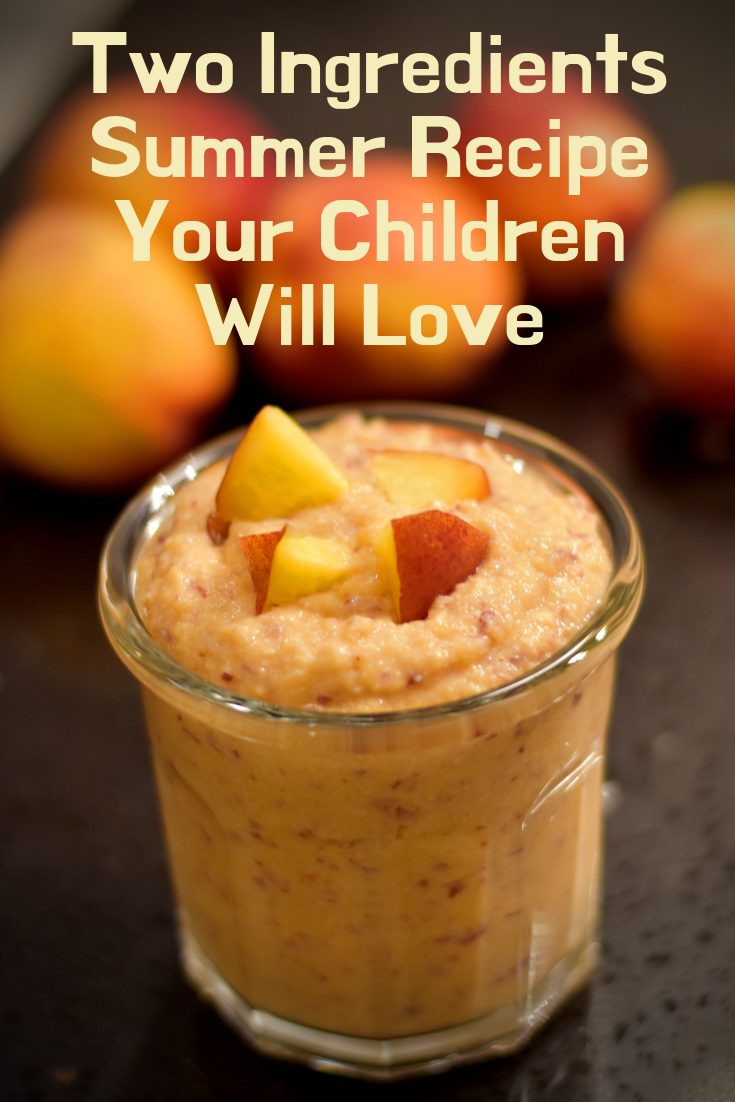 Two Ingredients Summer Recipe Your Children Will Love