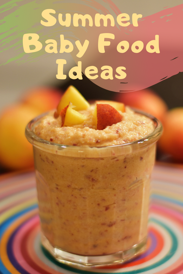 Summer Baby Food Ideas