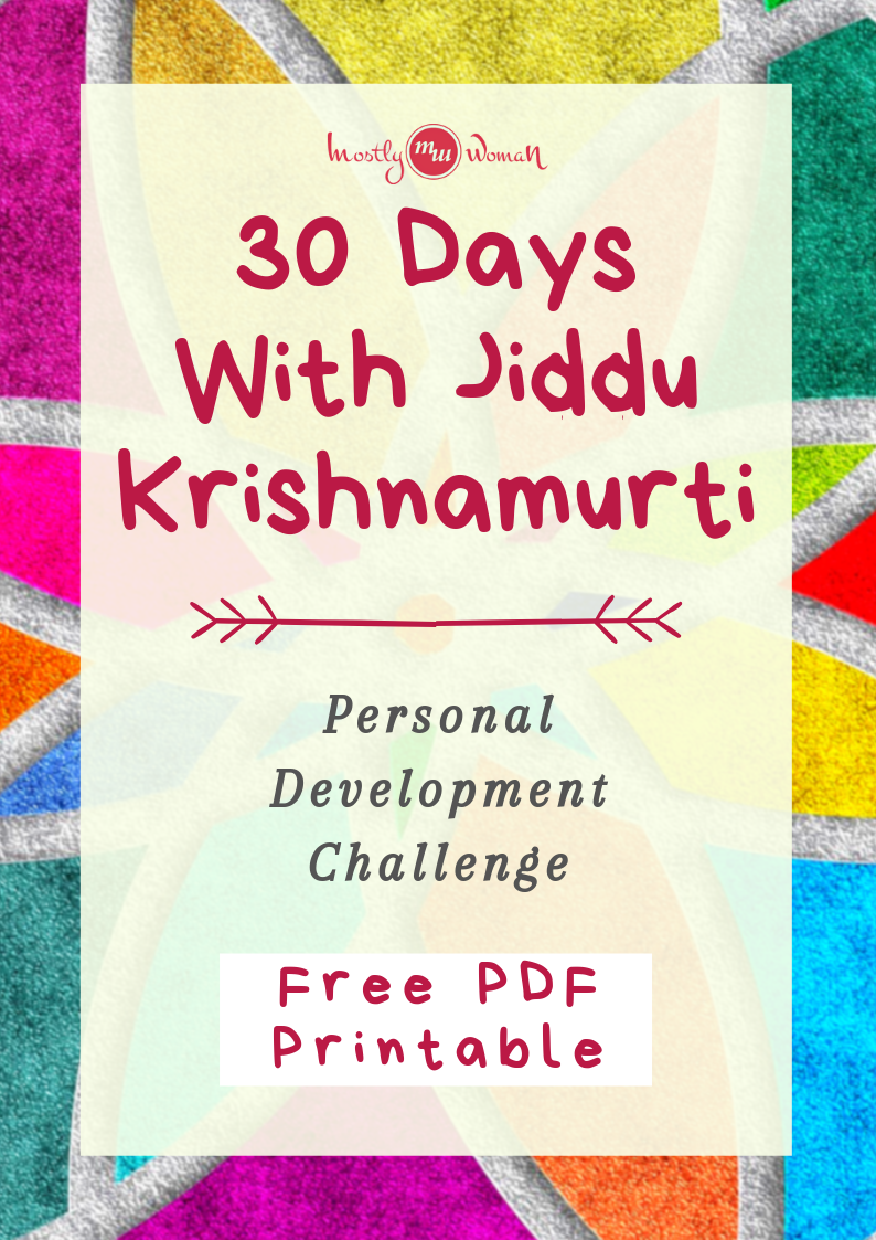 30 days with Jiddu Krishnamurti, personal development challenge with free pdf printable document